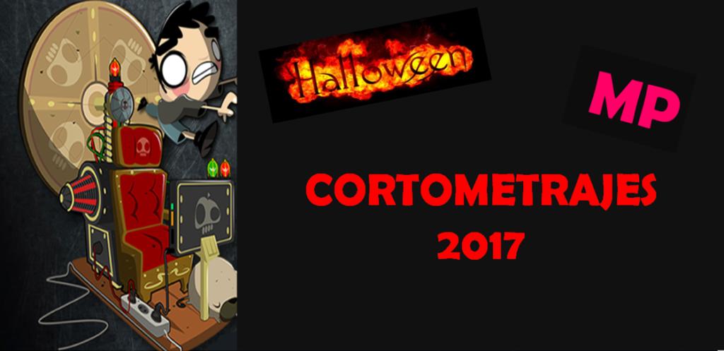 Cortometrajes de Terror (Halloween)