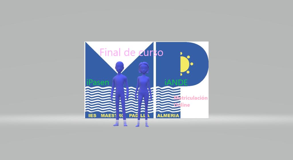 INFORMACIÓN DE FINAL DE CURSO Y MATRICULACIÓN